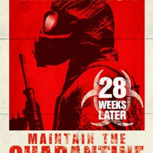 28 Weeks Later movie posters
